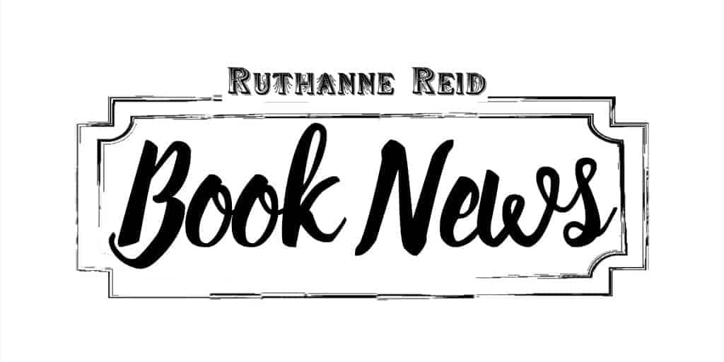 Book News from Ruthanne Reid