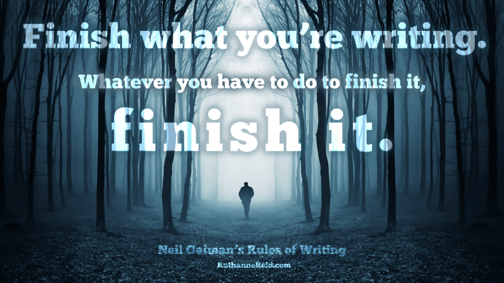 Neil Gaiman's Rules for Writing (Rule three)