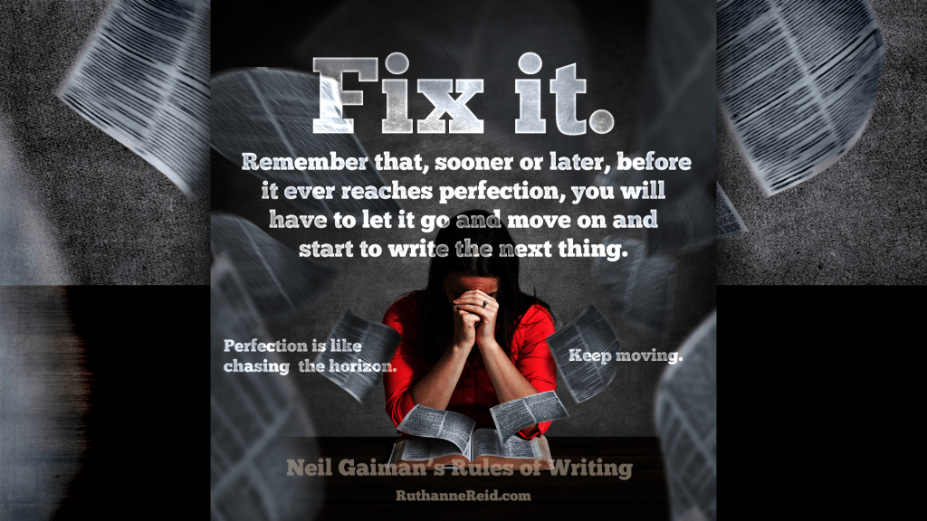 Neil Gaiman's Rules for Writing (Rule six)