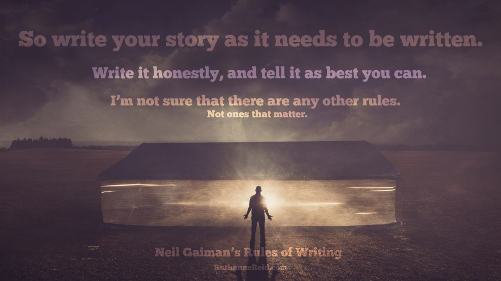 Neil Gaiman's Rules for Writing (Rule eight part two)