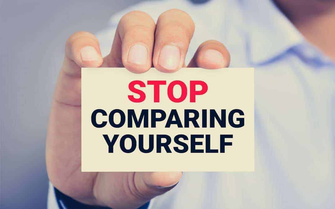 Stop Comparing Yourself